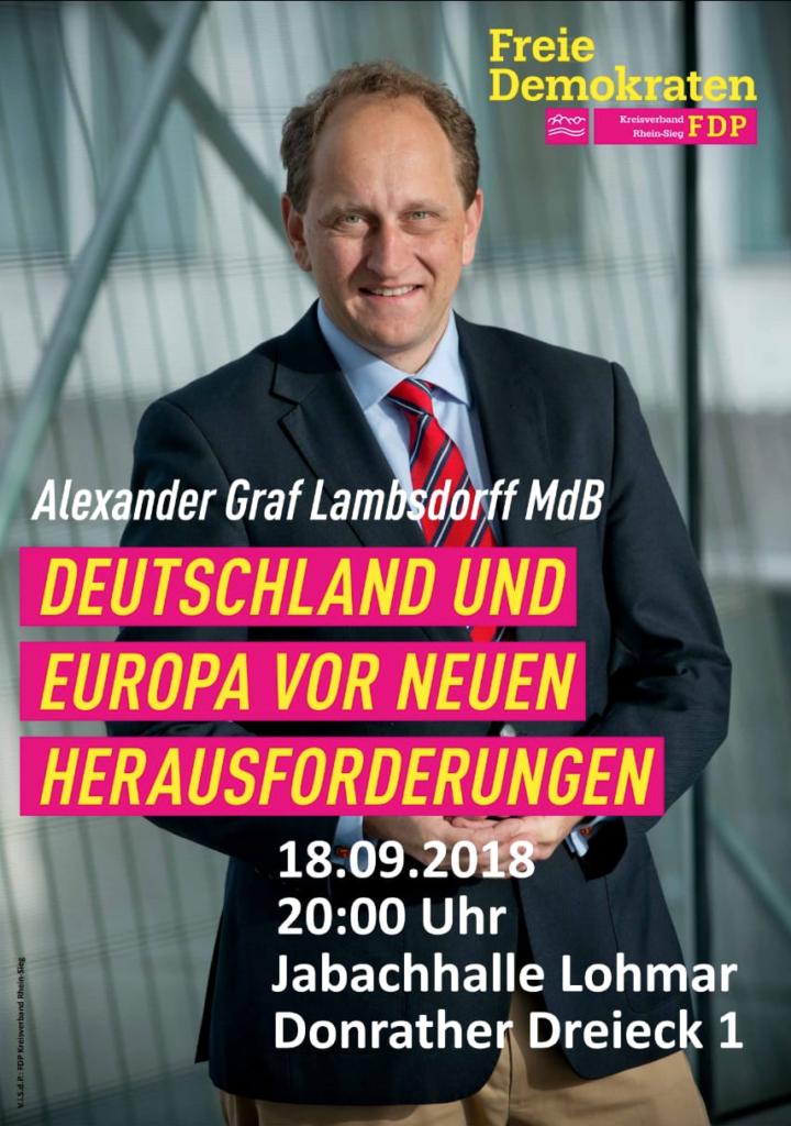 Der FDP Ortsverband Lohmar lädt ein zum Europa-Parteitag der FDP Rhein-Sieg mit Alexander Graf Lambsdorff am 18.09.2018 um 20 Uhr in der Jabachhalle